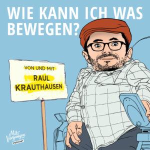 """Eine bunte Illustration von Raúl Krauthausen mit seinem Markenzeichen: der Kappe. Es ist das Titelbild vom Podcast """"Ich kann was bewegen"""""""